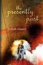 The Presently Past