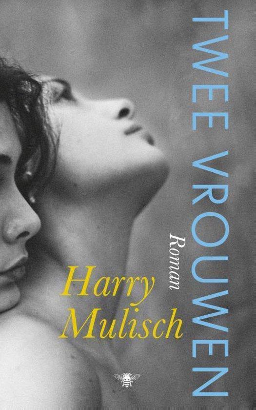Boek cover Twee vrouwen van Harry Mulisch (Paperback)