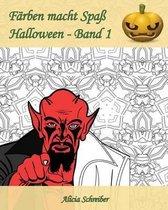 F rben Macht Spa - Halloween - Band 1
