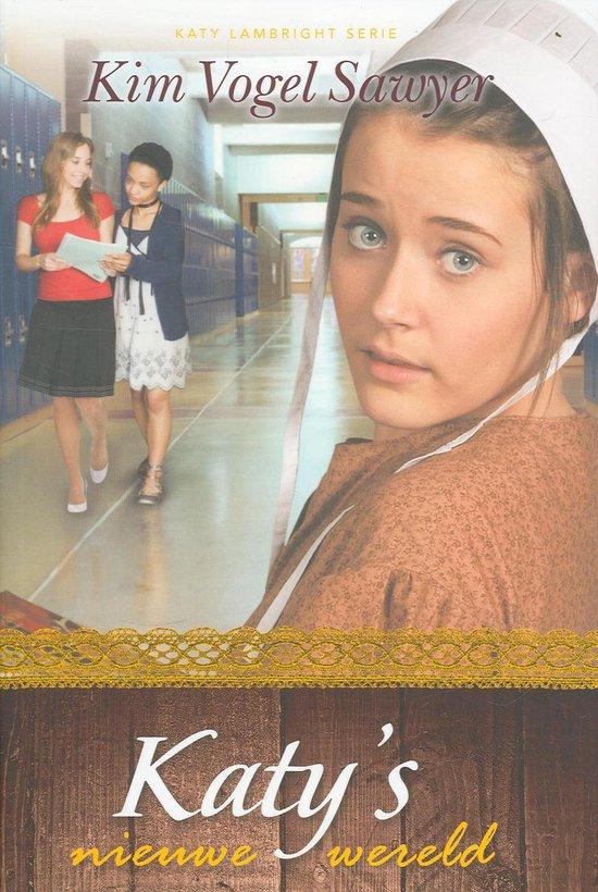 Katy Lambright Serie 1 - Katy's nieuwe wereld - Kim Vogel Sawyer  