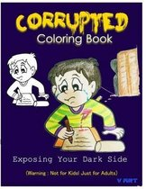 Corrupted Coloring Book: Coloring Book Corruptions