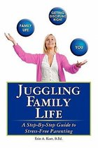 Juggling Family Life
