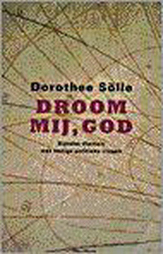 Boek cover Droom mij, God van Dorothee Sölle