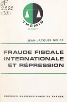 Fraude fiscale internationale et répression