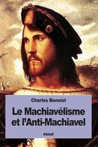 Le Machiav lisme Et l'Anti-Machiavel