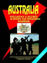 Australia Intelligence & Security Activities and Operations Handbook