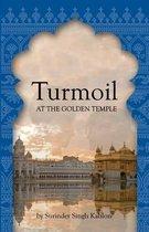 Turmoil at the Golden Temple