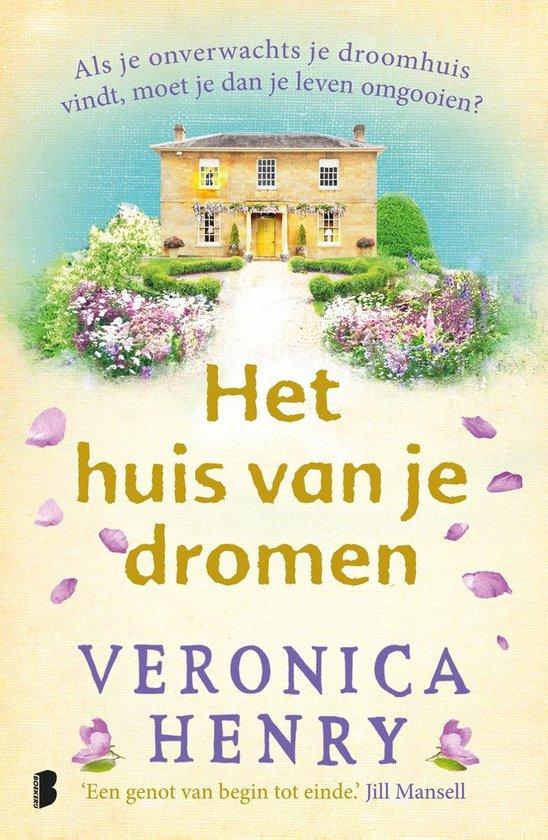 Het huis van je dromen - Veronica Henry  