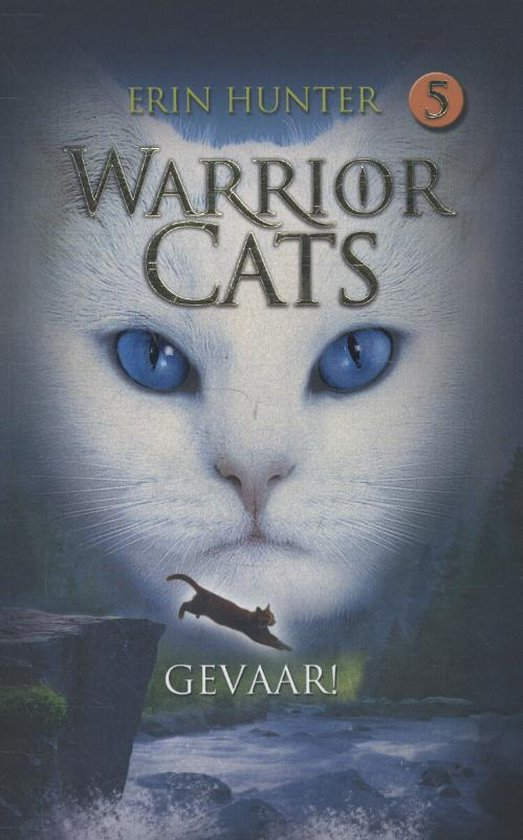 Warrior Cats | Originele serie 5 - Gevaar! - E. Hunter |