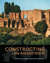 Constructing the Ancient World