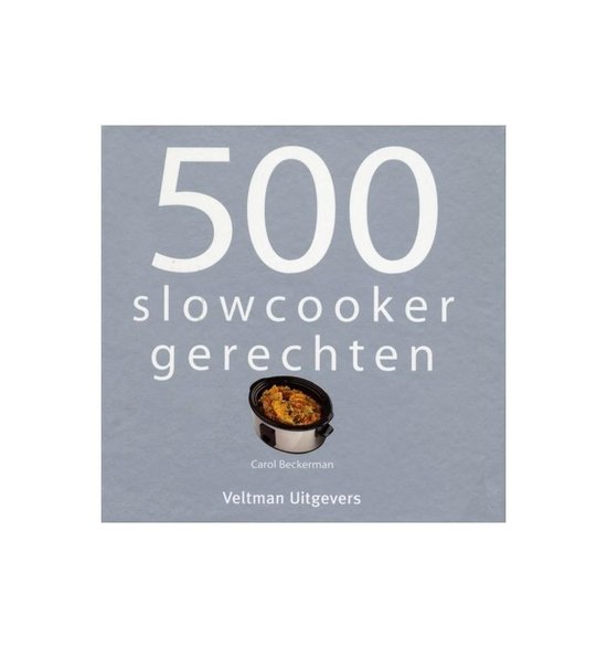 500 slowcooker recepten - Vitataal |