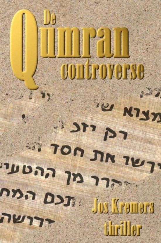 De Qumran Controverse - Jos Kremers |