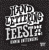 Handlettering Feest Doe Je Zo! + 3 Pilot Handlettering/Kalligrafie Pennen.