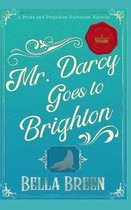 Mr. Darcy Goes to Brighton
