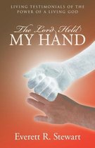 The Lord Held My Hand