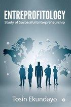 Entreprofitology