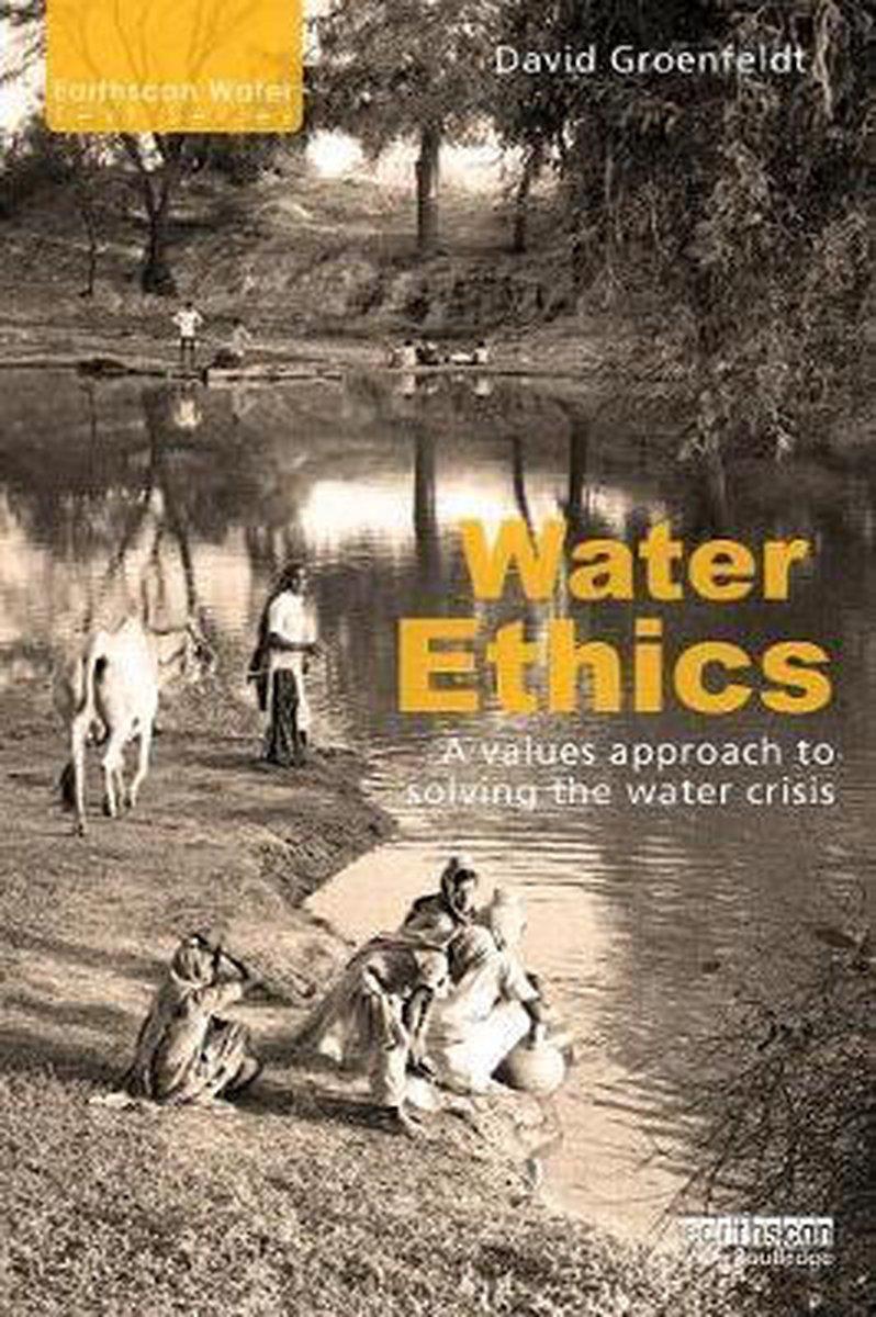 Water Ethics - David Groenfeldt