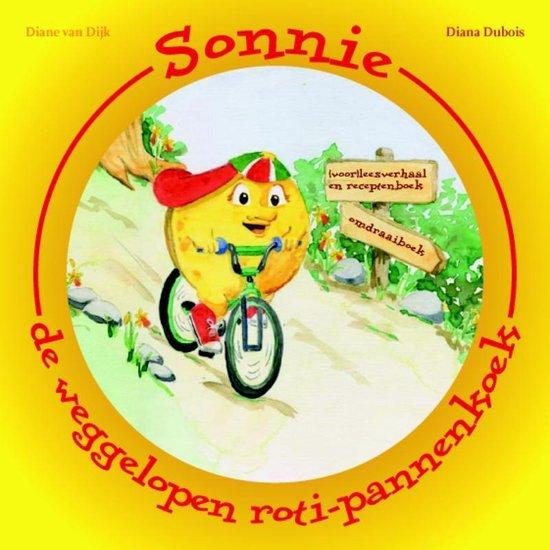 Boek cover Sonnie, De Weggelopen Roti-Pannenkoek van Diana Dubois (Hardcover)