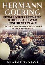 Hermann Goering: Personal Photograph Album Vol 3