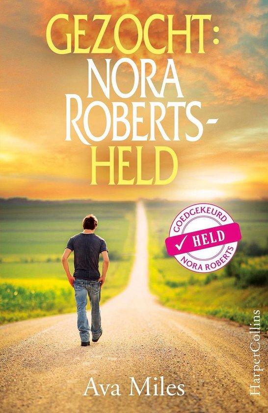 Gezocht: Nora Roberts held - Ava Miles  