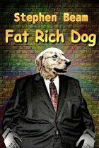 Fat Rich Dog