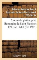 Amour de philosophe. Bernardin de Saint-Pierre et Felicite Didot