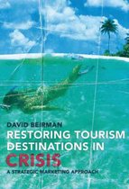 Restoring Tourism Destinations in Crisis