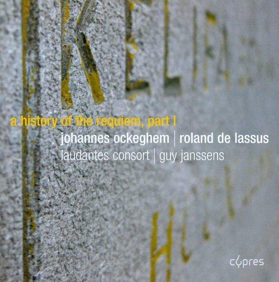 A History Of The Requiem Vol.1 I Ockeghem And Lass
