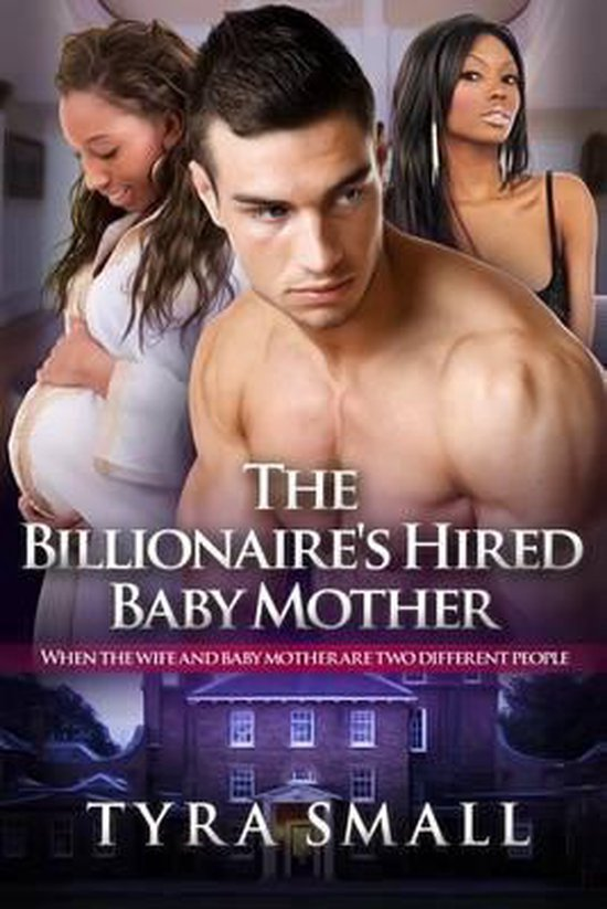The Billionaires Hired Baby Mother
