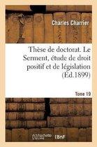 These de doctorat. Le Serment, etude de droit positif et de legislation