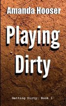 Playing Dirty