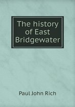 The History of East Bridgewater