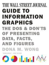 The Wall Street Journal Guide to Information Graphics