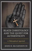Black Christology and the Quest for Authenticity