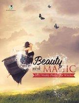 Beauty and Magic