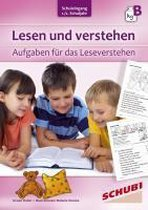 Lesen und verstehen, 1./2.Schuljahr B