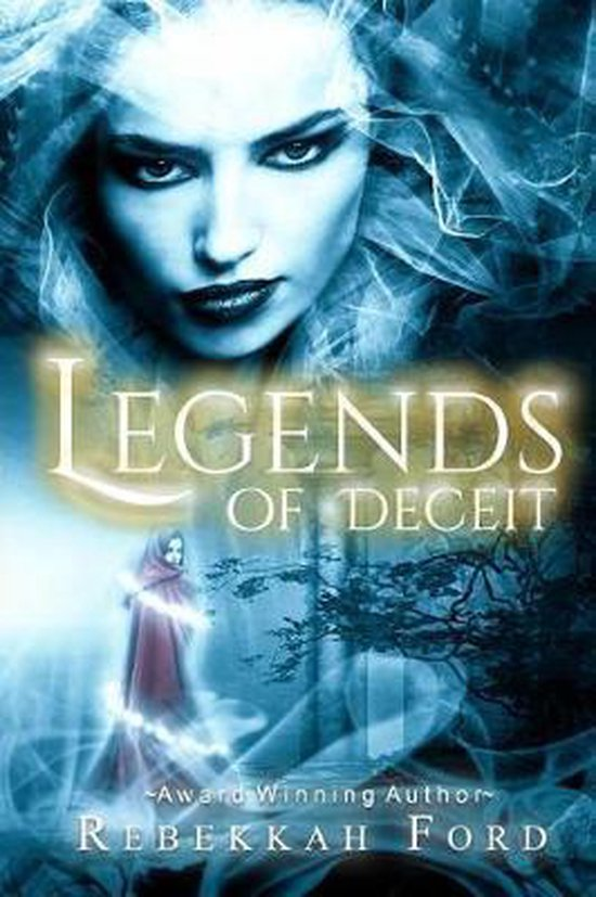 Legends of Deceit