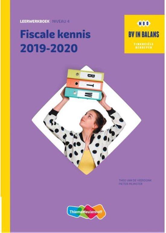 BV in balans Fiscale kennis 2019-2020. Niveau 2 Leerwerkboek - Theo van de Veerdonk |