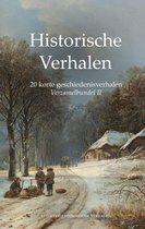 Historische Verhalen  -   Verzamelbundel II: 20 korte geschiedenisverhalen