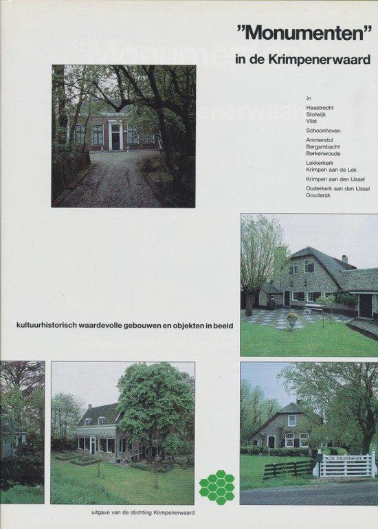 Monumenten in de krimpenerwaard - Stichting Krimpenerwaard |