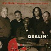 Beard Joe Feat. D. Robillard & Fri - Dealin' (Sacd)