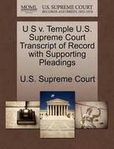 U S V. Temple U.S. Supreme Court Transcript of Record with Supporting Pleadings