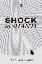 Shock to Shanti