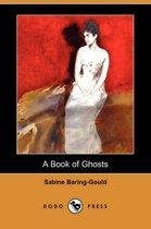 A Book of Ghosts (Dodo Press)