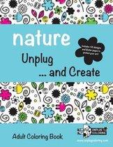 Nature Unplug ... and Create