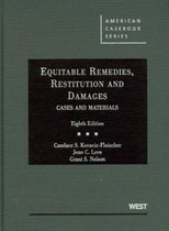 Equitable Remedies, Restitution and Damages, Cases and Materials