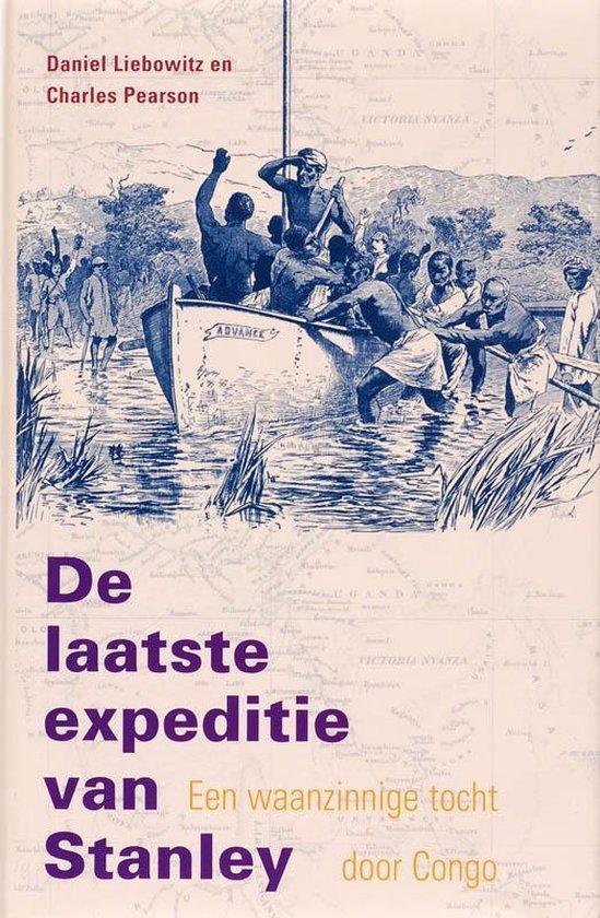De laatste expeditie van Stanley - Daniel Liebowitz | Fthsonline.com