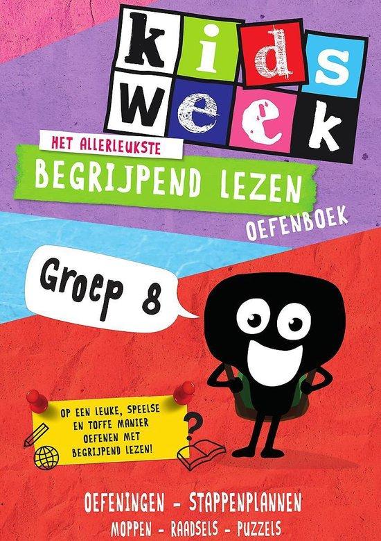 Boek cover Kidsweek - Het allerleukste begrijpend lezen oefenboek (groep 8) van Kidsweek (Paperback)