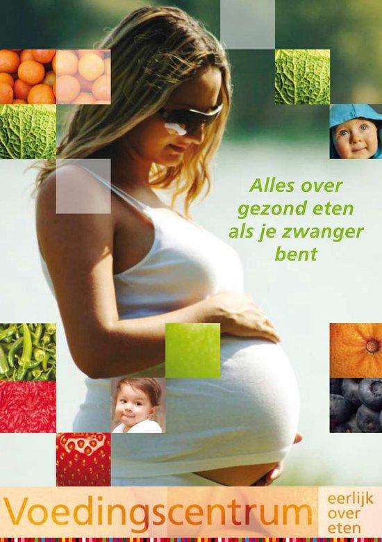 Alles Over Gezond Eten Als Je Zwanger Bent - none  