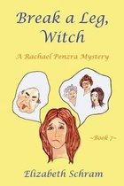 Break a Leg, Witch (Book 7)